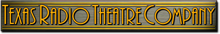 Texas Radio Theatre Company